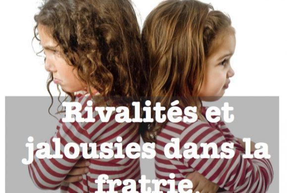 Rivalités et jalousies  : 10 choses à connaître.
